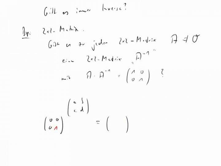M2 2014-11-17 02 Eigenschaften der Multiplikation von Matrizen