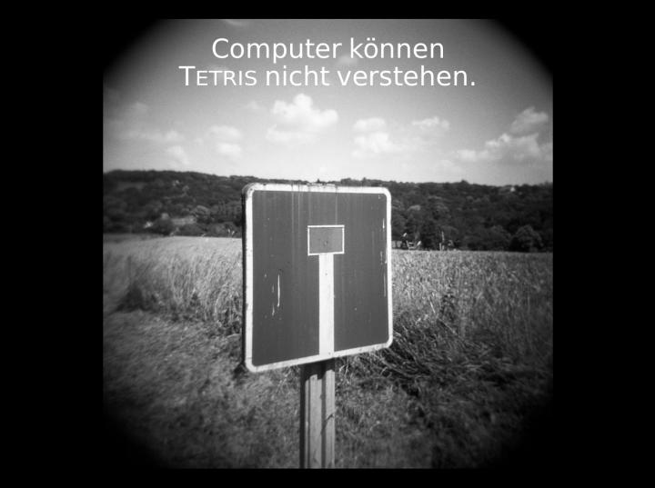 DD 2017-09-08 01 Computer sind zu dumm für Tetris oder: Die Rolle der Intuition in der Mathematik